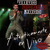 Play & Download Autenticamente En Vivo by Tito Rojas | Napster