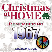 Christmas at Home: Remembering 1967 by Graham BLVD
