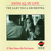 Saving All My Love by Various Artists
