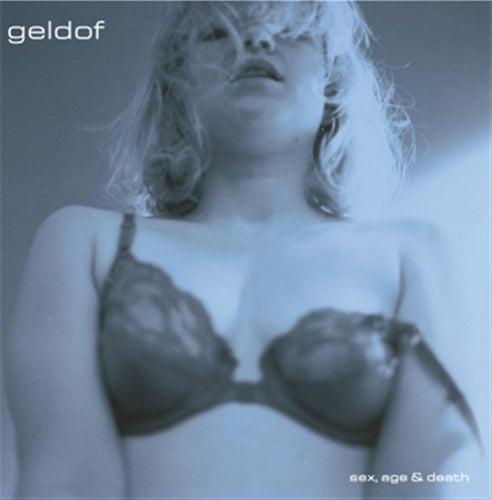 Sex, Age & Death by Bob Geldof