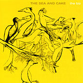 Play & Download The Biz by The Sea and Cake | Napster