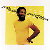 Play & Download Everybody Loves The Sunshine by Roy Ayers | Napster