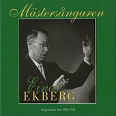 Play & Download Mästersångaren Einar Ekberg (1945-1951) by Einar Ekberg | Napster