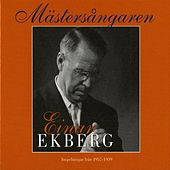 Play & Download Mästersångaren Einar Ekberg (1957-1959) by Einar Ekberg | Napster