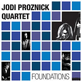 Foundations by Jodi Proznick