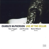 Play & Download Live at the Cellar by Charles McPherson | Napster
