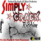 Play & Download Simply Crack Riddim by Various Artists | Napster