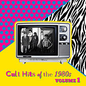 Cult Hits of the 1980's, Vol. 1 by Various Artists
