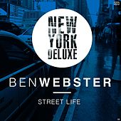 Street Life von Ben Webster