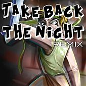 Play & Download Take Back the Night Remix by TryHardNinja | Napster