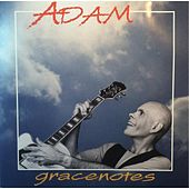 Play & Download Gracenotes by adam | Napster