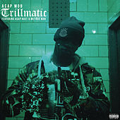 Play & Download Trillmatic by A$AP Mob | Napster