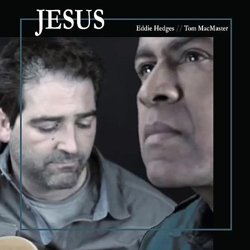 Jesus by Eddie Hedges