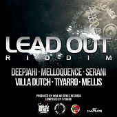 Lead Out Riddim by Various Artists