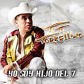 Play & Download Yo Soy Hijo Del 7 by Tito Y Su Torbellino | Napster