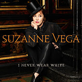 I Never Wear White von Suzanne Vega