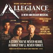 Allegiance (Original Cast Mini-Album) by Various Artists