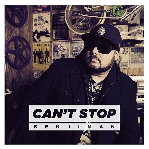 Play & Download Can't Stop by Benjiman   Napster