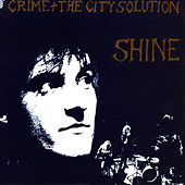 Play & Download Shine by Crime & The City Solution | Napster
