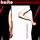 Play & Download Band Red by KaitO | Napster