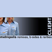 Play & Download Metropolis by Client | Napster