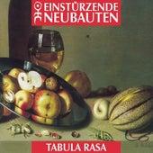 Play & Download Tabula Rasa by Einsturzende Neubauten   Napster