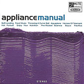 Manual (Bonus Track Version) by Appliance
