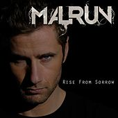 Play & Download Rise from Sorrow (Radio Edit) by Malrun | Napster