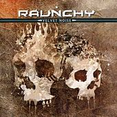 Play & Download Velvet Noise by Raunchy | Napster