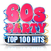 60s Party - Top 100 Hits von Various Artists