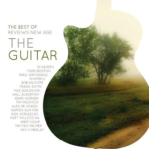 The Best of Reviews New Age: The Guitar by Various Artists