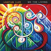 We the Living by Darius Lux