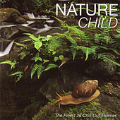 Play & Download Nature Child by Various Artists | Napster