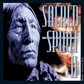 Play & Download Sacred Spirit II... by Sacred Spirits | Napster