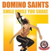 Play & Download Smile While You Shake It by Domino Saints | Napster