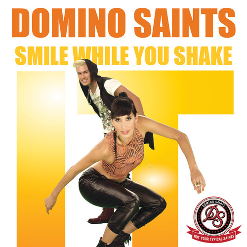 Play & Download Smile While You Shake It by Domino Saints   Napster