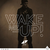 Wake Me Up by Avicii
