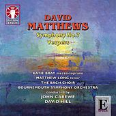 Play & Download Matthews: Symphony No. 7 & Vespers by Bournemouth Symphony Orchestra | Napster