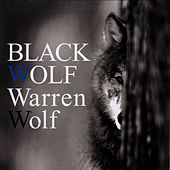 Play & Download Black Wolf by Warren Wolf | Napster