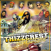 Play & Download Boss Hogg Presents: Thizzcrest, Giff 2 Gabulation by Various Artists | Napster