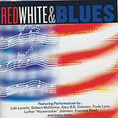 Play & Download Red White & Blues by Various Artists | Napster