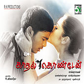 Play & Download Kadhal Kondaen by Various Artists | Napster