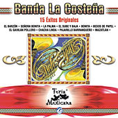 Play & Download Banda La Costeña - 15 Éxitos Originales - Feria Mexicana by Lorenzo De Monteclaro | Napster