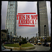Play & Download This Is Not America! by Various Artists | Napster