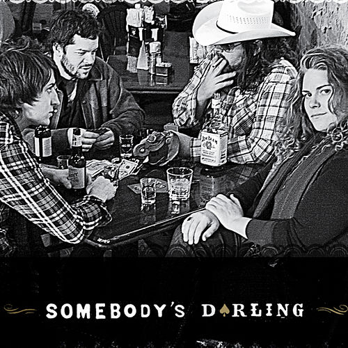 Play & Download Somebody's Darling by Somebody's Darling | Napster