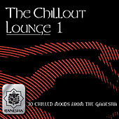 The Chillout Lounge Vol. 1 by Various Artists