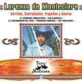 Lorenzo De Monteclaro - Corridos, Contrabandos, Tragedias Y Amores - Feria Mexicana by Lorenzo De Monteclaro