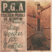 Play & Download PGA - Stay Together for the Kids by Various Artists | Napster