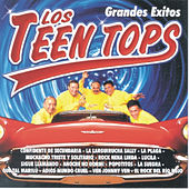 Los Teen Tops - Grandes Éxitos by Los Teen Tops