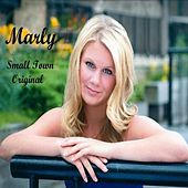 Small Town by Marly
